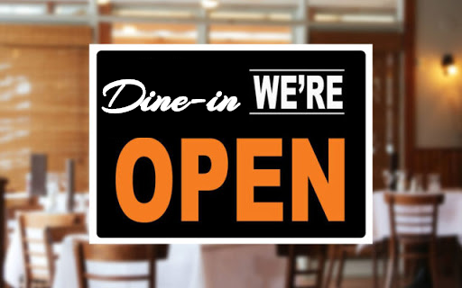 dine-in we're open now